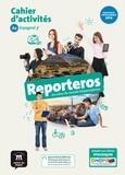 Jenny Allemand et Sophie Rouet - Espagnol 3e A2 Reporteros - Cahier d'activités.
