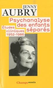 Goodtastepolice.fr Psychanalyse des enfants séparés - Etudes cliniques (1952-1986) Image