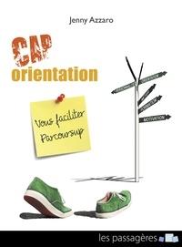Jenny Azzaro - Cap orientation - Vous faciliter Parcoursup.
