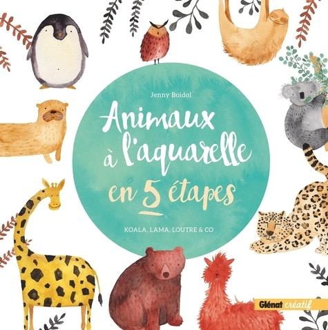 Animaux à l'aquarelle en 5 étapes. Koala, lama, loutre & co