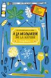 Jenny Bowers - A la découverte de la nature - Livre d'activités pour créer à partir de trouvailles - Avec 2 cadres, 1 poster et 1 enveloppe.