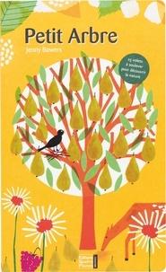 Jenny Bowers et Céline Vielfaure - Petit arbre.
