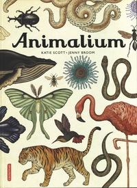 Jenny Broom et Katie Scott - Animalium.