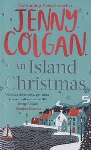 Jenny Colgan - An Island Christmas.