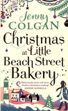 Jenny Colgan - Christmas at Little Beach Street Bakery.