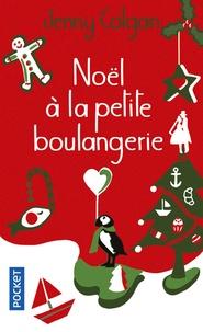 Jenny Colgan - La petite boulangerie  : Noël à la petite boulangerie.