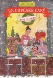 Jenny Colgan - Le Cupcake Café sous la neige.