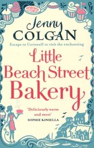 Jenny Colgan - Little Beach Street Bakery.