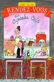 Jenny Colgan et Anne Rémond - Rendez-vous au Cupcake Café.
