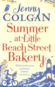 Jenny Colgan - Summer at Little Beach Street Bakery.
