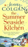 Jenny Colgan - The Summer Seaside Kitchen.