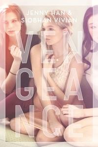 Jenny Han et Siobhan Vivian - Le pacte T01 - Vengeance.