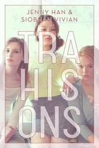 Jenny Han et Siobhan Vivian - Le pacte T03 - Trahisons.
