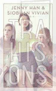 Jenny Han et Siobhan Vivian - Le Pacte Tome 3 : Trahisons.