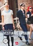 Jenny Hellström - Vestiaire urbain - 19 modèles à coudre. Inclus : 16 patrons taille réelle.