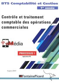 Jenny Hugues - Processus 1 Contrôle et traitement comptable des opérations commerciales BTS CG 1re année.