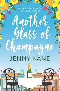 Jenny Kane - Another Glass of Champagne - The Another Cup Series.