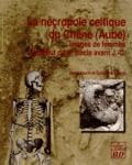 Jenny Kaurin et Guillaume Seguin - La nécropole celtique du Chêne (Aube) - Imagesdefemmesdudébutdu IIIe siècle avant J-C.