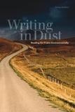Jenny Kerber - Writing in Dust - Reading the Prairie Environmentally.