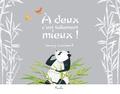 Jenny Lambert - Petit panda - A deux c'est tellement mieux !.