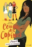 Jenny McLachlan - Comme des copines Tome 4 : Pearl tombe le masque.