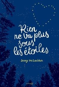 Jenny McLachlan - Rien ne va plus sous les étoiles.