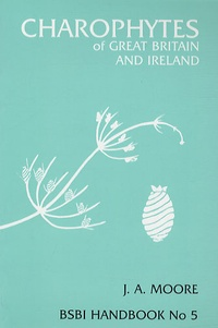 Jenny Moore - Charophytes of Great Britain and Ireland.