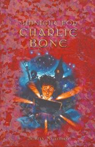 Jenny Nimmo - Midnight for Charlie Bone.