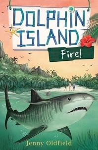 Jenny Oldfield - Fire! - Book 4.