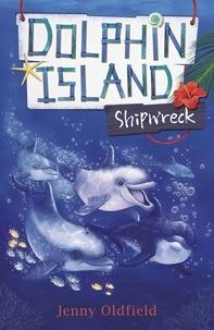 Jenny Oldfield - Shipwreck - Book 1.