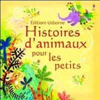 Jenny Tyler et Lesley Sims - Histoires d'animaux pour les petits.