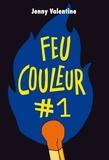 Jenny Valentine - Feu couleur #1.