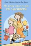 Jenny Valentine - Ma petite soeur et moi en vacances.