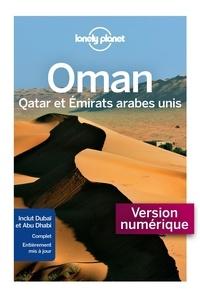 Téléchargement gratuit en ligne de livres électroniques pdf Oman, Qatar et Emirats arabes unis en francais