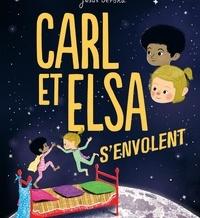 Jenny Westin Verona et Jesús Verona - Carl et Elsa s'envolent.