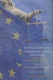 Jeno Czuczai et Frederik Naert - The EU as a Global Actor - Bridging Legal Theory and Practice - Liber Amicorum in Honour of Ricardo Gosalbo Bono.