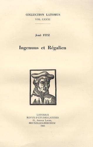 Jenö Fitz - Ingenuus et Régalien.