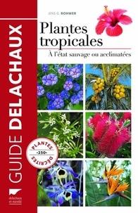 Plantes tropicales - A létat sauvage ou acclimatées.pdf