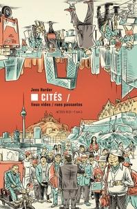 Jens Harder - Cités - Lieux vides, rues passantes.