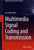 Jens-Rainer Ohm - Multimedia Signal Coding and Transmission.