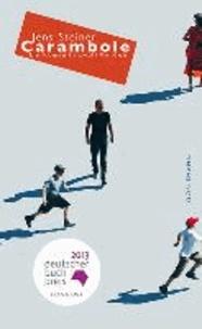 Jens Steiner - Carambole - Ein Roman in zwölf Runden.