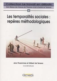 Jens Thoemmes et Gilbert de Terssac - Les temporalités sociales : repères méthodologiques.