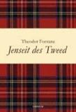 Jenseit des Tweed - Bilder und Briefe aus Schottland.