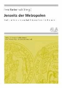Jenseits der Metropolen - Hochschulen in demografisch herausgeforderten Regionen.