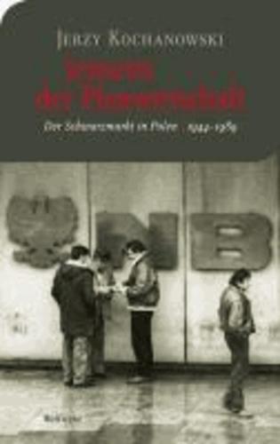Jenseits der Planwirtschaft - Der Schwarzmarkt in Polen 1944-1989.