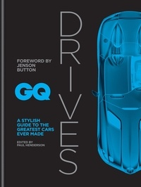 Jenson Button et Paul Henderson - GQ Drives - A Stylish Guide to the Greatest Cars Ever Made.