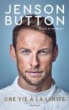 Jenson Button - Une vie à la limite.