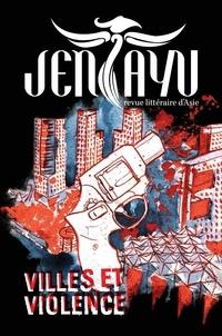 Jentayu - Jentayu N° 2 : Villes et violences.