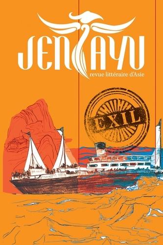 Jentayu N° 9 Exil