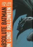 Jeph Loeb et Tim Sale - Absolute Batman  : Un long halloween.